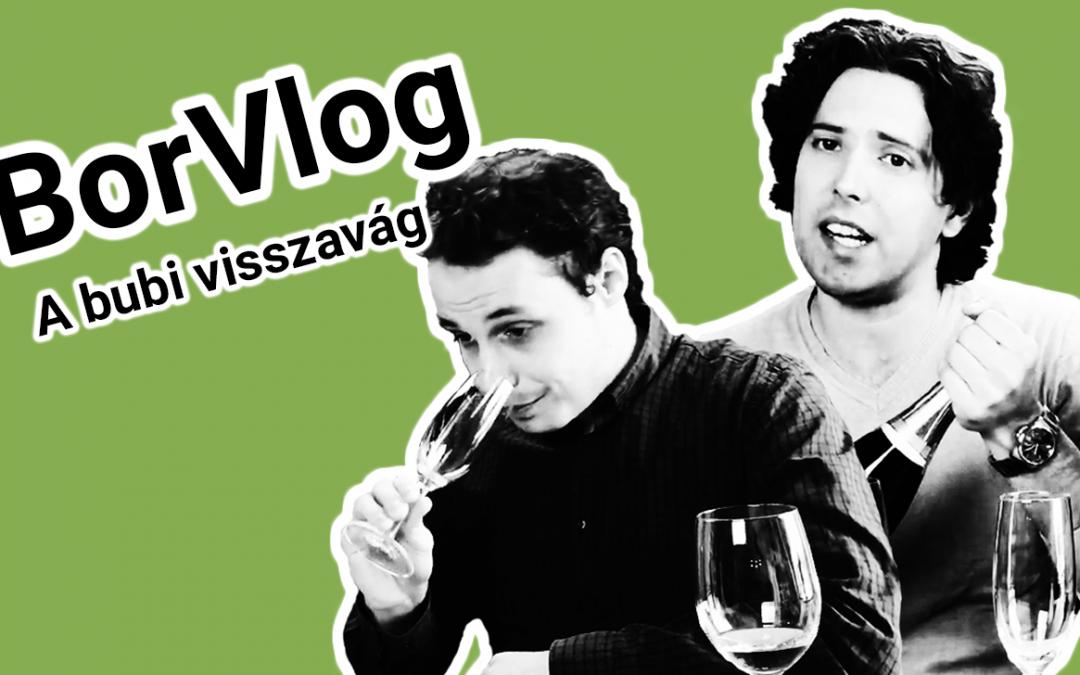 BorVlog – Buborékok a borban 2. rész